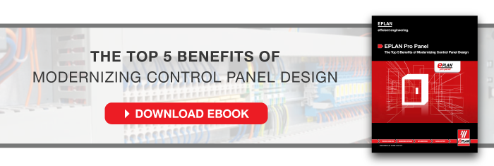 The Top 5 Benefits of Modernizing Control Panel Design - EPLAN Pro Panel eBook