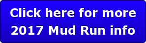 Click here for more 2017 Mud Run info