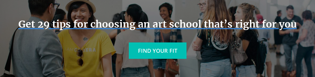 Get 29 tips for choosing an art school that's right for you   Find your fit