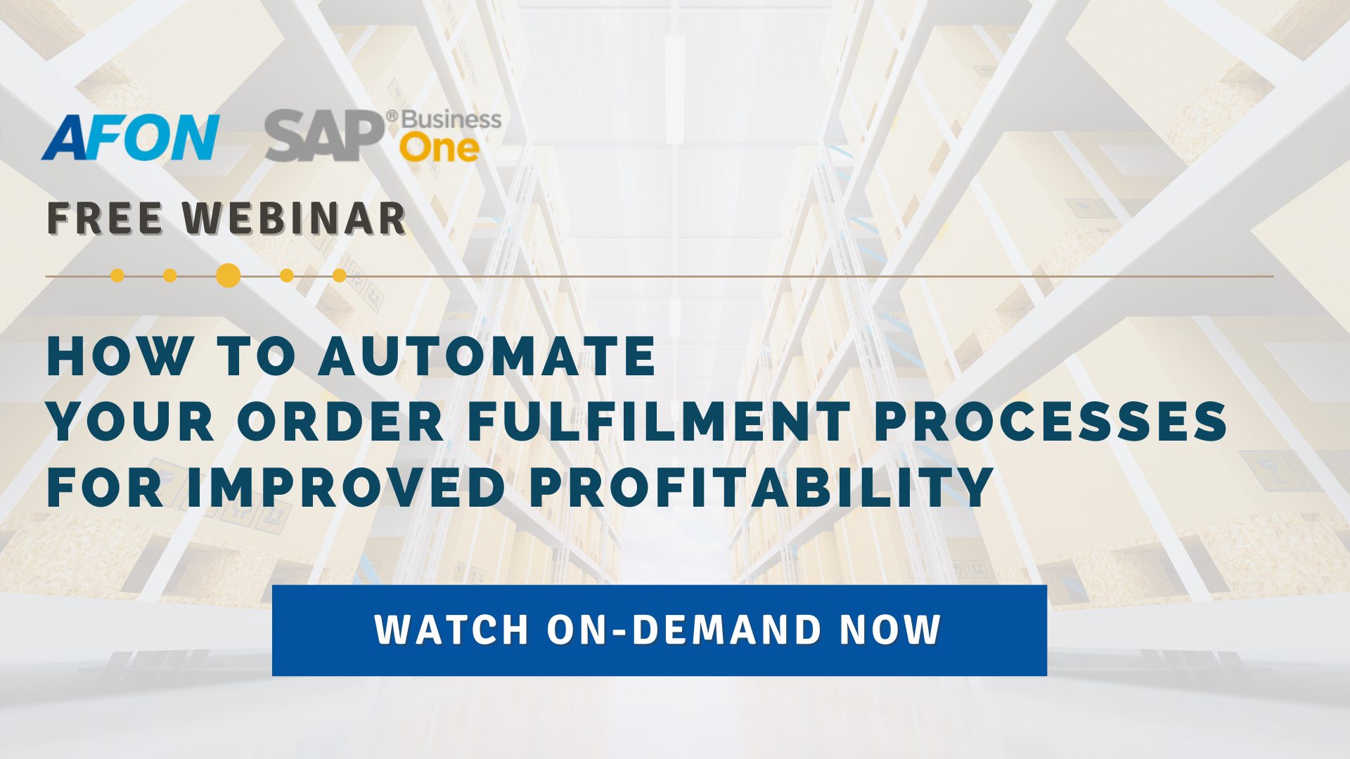 How To Automate Your Order Fulfilment Processes For Improved Profitability Post Webinar Video