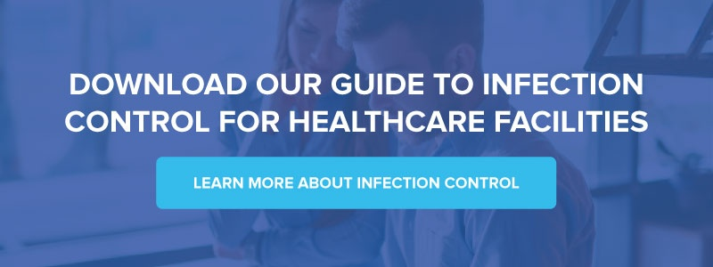 Download Our Guide to Infection Control for Healthcare Facilities
