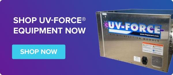 Shop UV-FORCE Equipment Now