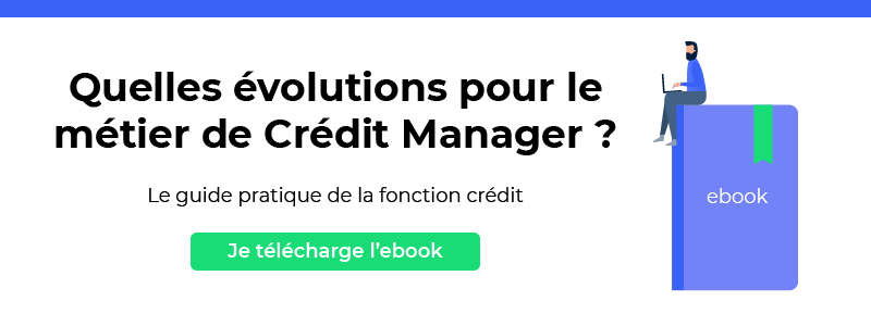 Téléchargez l'ebook sur les évolutions du métier de credit manager