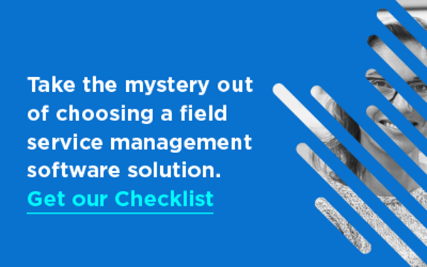 Click here to take the mystery out of choosing a field service management software solution