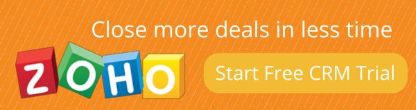 Close more deals in less time with Zoho CRM