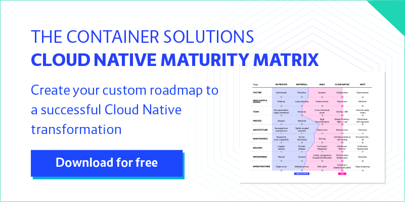 Cloud Native Maturity Matrix Assessment