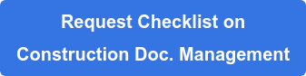 Request Checklist on Construction Doc. Management