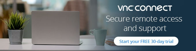 Start a free 30 day trial of VNC Connect