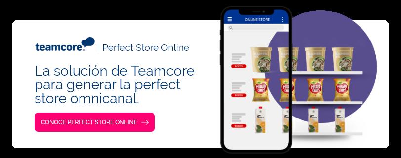 La solución de teamcore para generar la perfect store omnicanal