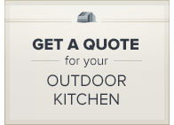 Get A Quote--Outdoor Kitchen