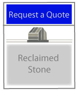 Request a Quote - Reclaimed Stone