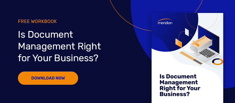 Download your free workbook: Is Document Management Right for Your Business?