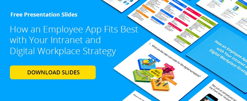 Free Slides: How an Employee App Fits Best with Your Intranet and Digital Workplace Strategy