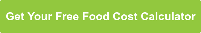 Get Your Free Food Cost Calculator