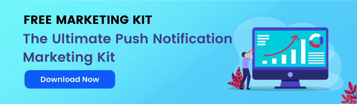 Download the ultimate push notification marketing kit for free