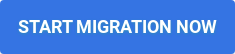 Start Migration Now