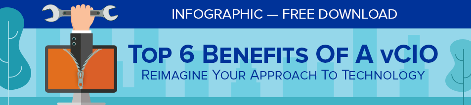 Top Six Benefits of A Virtual vCIO infographic - blog footer CTA