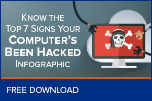 7 Signs Your Computer Has Been Hacked