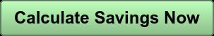 Calculate Savings Now