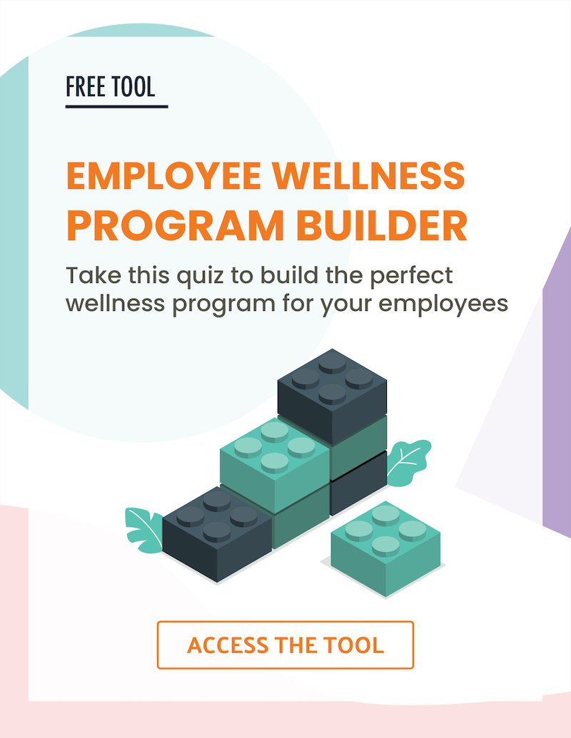 Access Employee Wellness Program Builder Tool