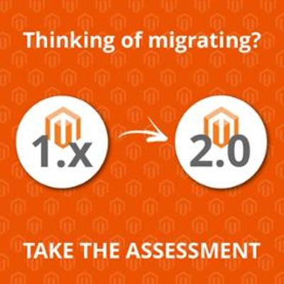 Take the Magento migration assessment
