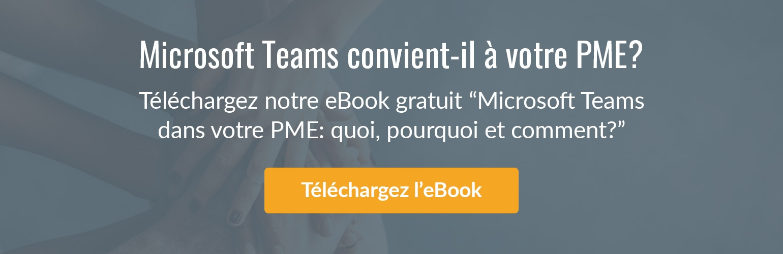 """Téléchargez le livre électronique gratuit """"Teams dans votre PME""""."""