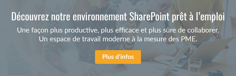 Découvrez notre environnement SharePoint prêt à l'emploi.