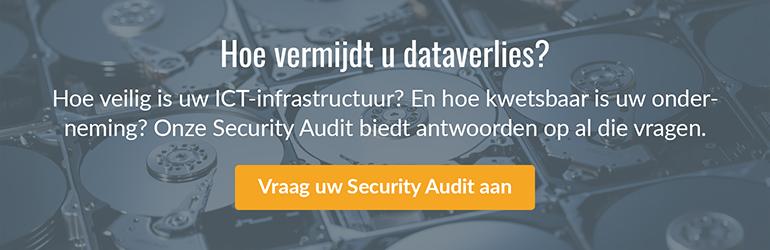 Hoe vermijdt u dataverlies? Vraag uw Security Audit aan.