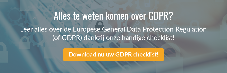 Alles te weten komen over GDPR? Download nu uw GDPR Checklist!
