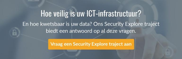 Hoe veilig is uw ICT-infrastructuur? Vraag een Security Audit aan.