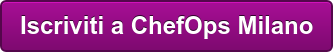 Iscriviti a ChefOps Milano