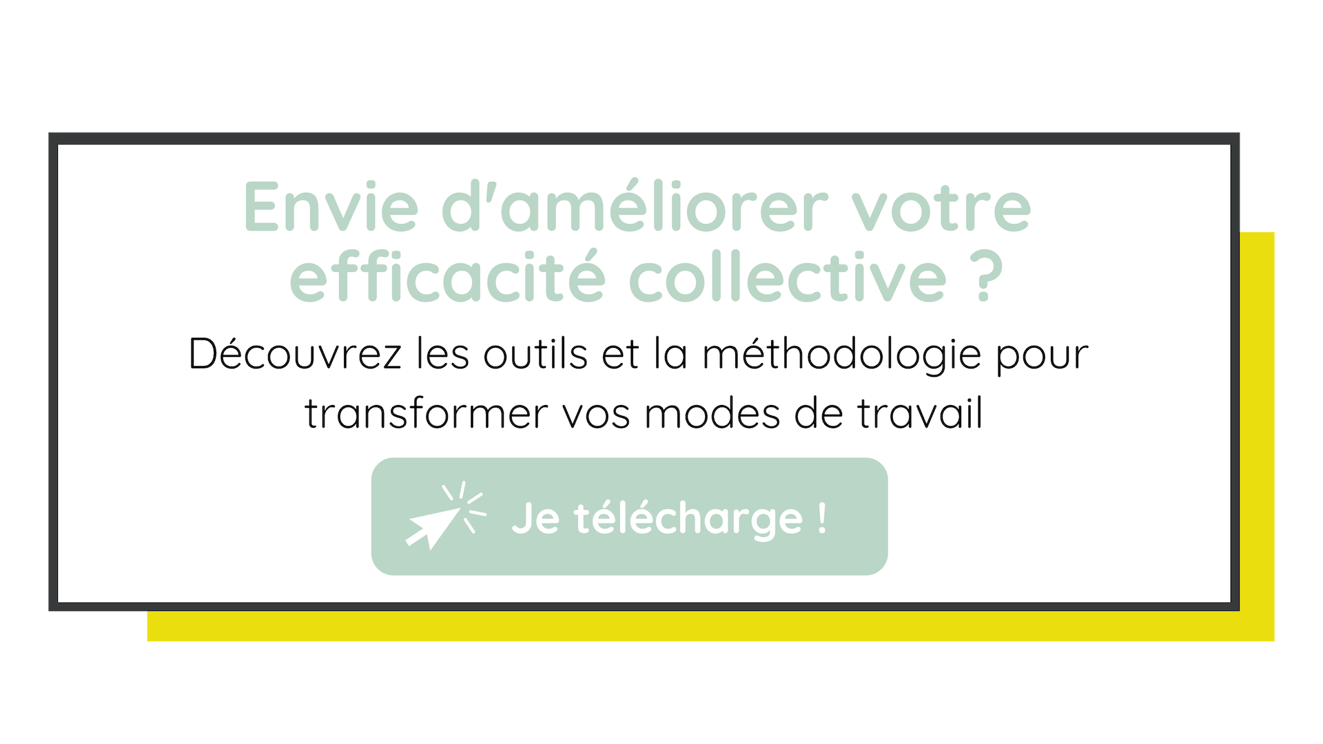 guide_ameliorer_efficacité_collective