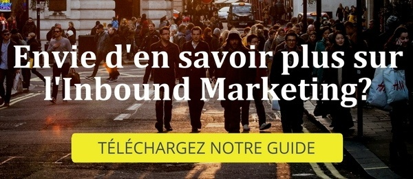 Envie d'en savoir plus sur l'Inbound Marketing ?