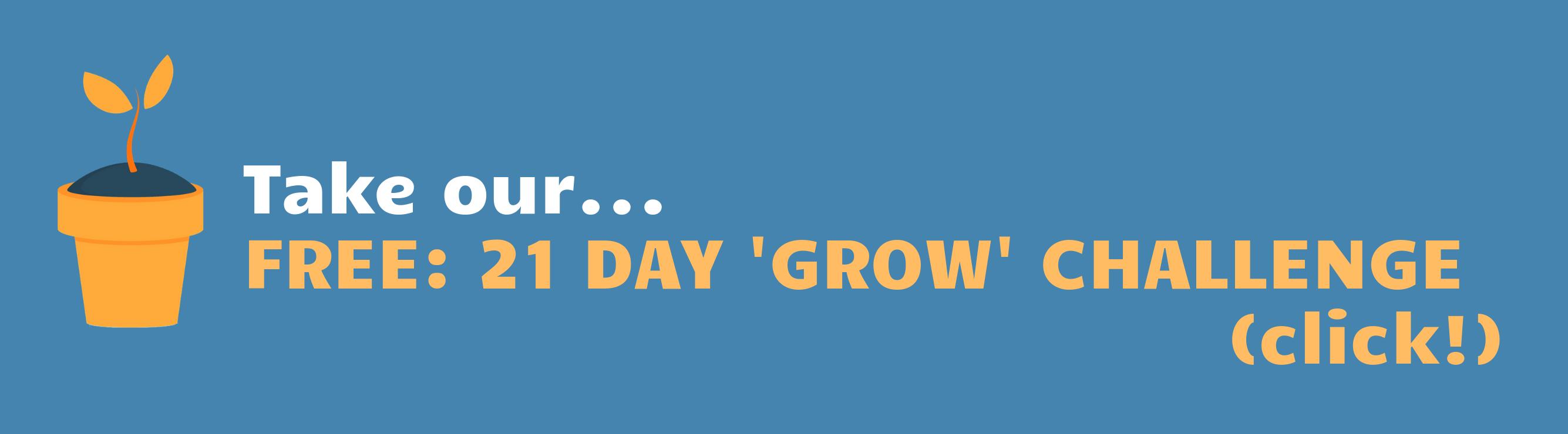free 21 day grow challenge
