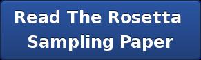 Read The Rosetta  SamplingPaper