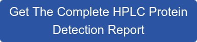Get The Complete HPLC Protein Detection Report