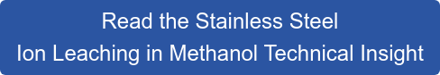 Read the Stainless Steel  Ion Leaching in Methanol Technical Insight