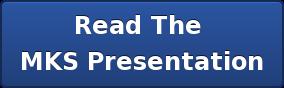 Read The MKS Presentation