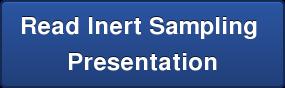 Read Inert Sampling  Presentation