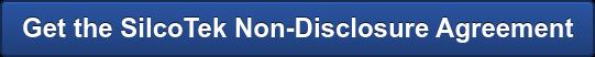 Get the SilcoTek Non-Disclosure Agreement