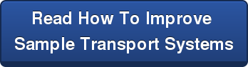 Read How To Improve  Sample Transport Systems