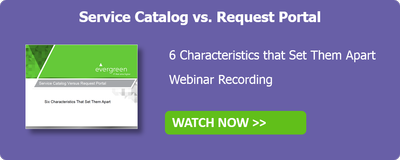 Service Catalog vs. Request Portal Webinar Recording