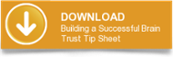 DOWNLOAD Building a Successful Brain Trust Tip Sheet