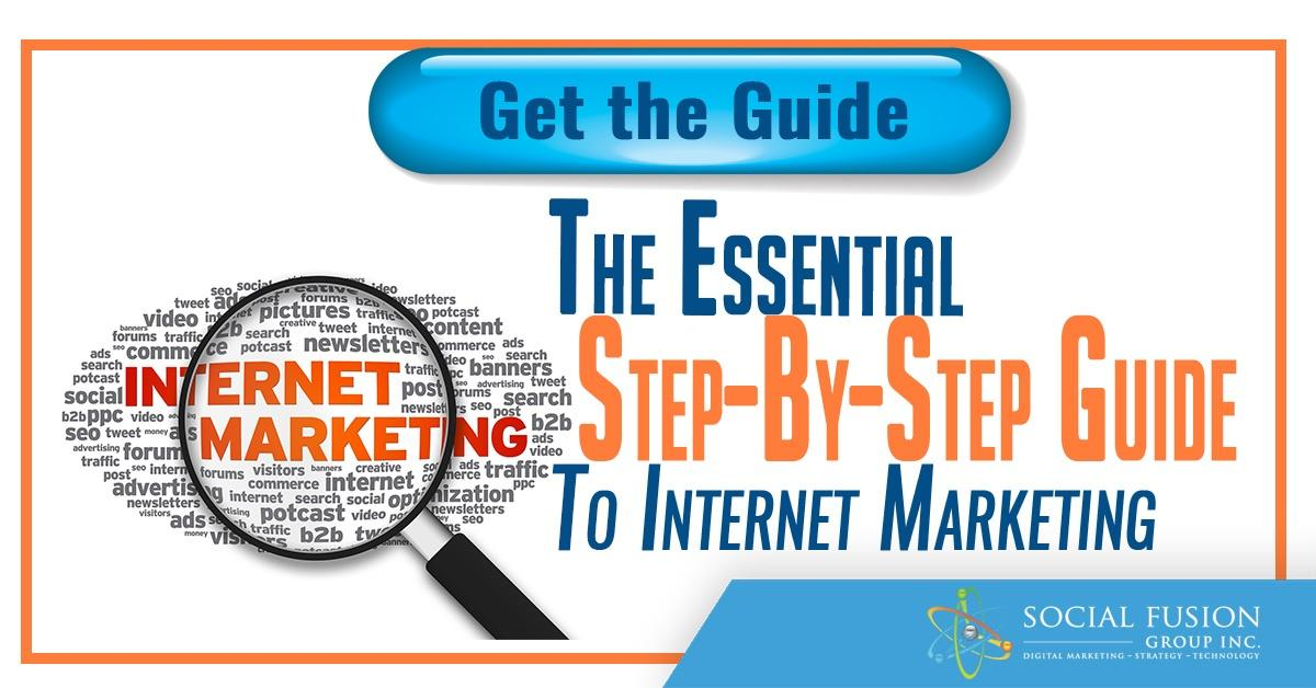Step By Step Guide To Internet Marketing
