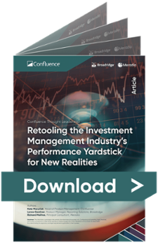 Retooling the investment management industry's performance yardstick for new realities