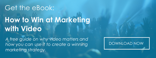 Download the eBook:  How to Win at Marketing with Video