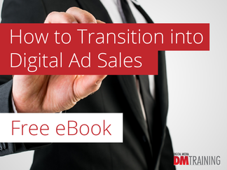 How to Transition into Digital Ad Sales - eBook