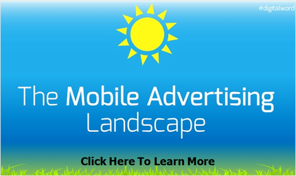 Understanding the Mobile Advertising Landscape