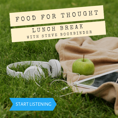 DMTraining Podcast Food for Thought Lunch Break with Steve Bookbinder