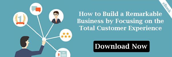 How to Build a Remarkable Business by Focusing On the Total Customer Experience
